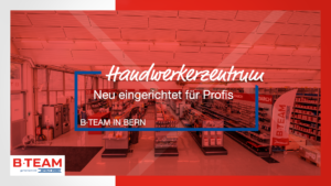 Handwerkerzentrum Bern B TEAM