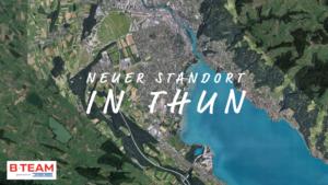BTEAM neuer Standort Thun